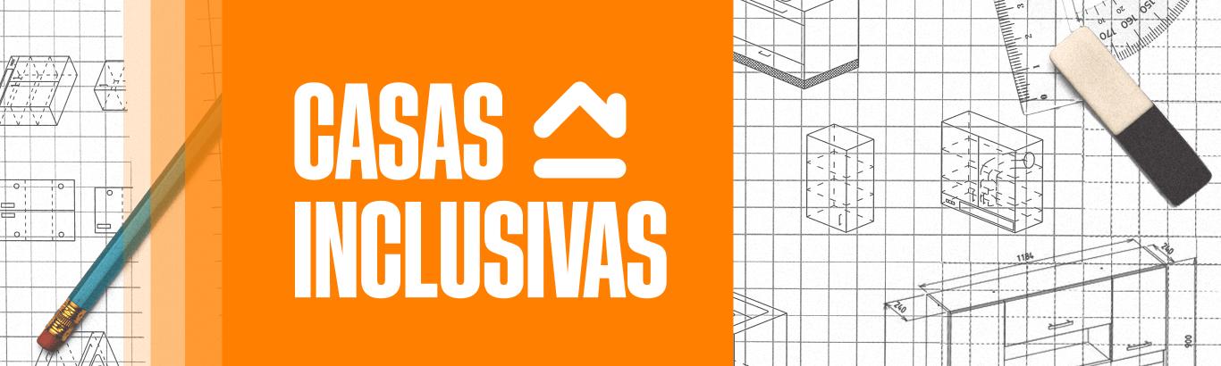 Casas Inclusivas